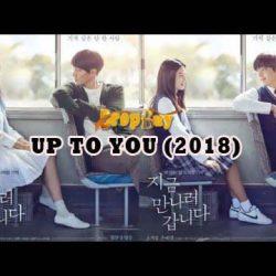 Nonton Film - Up To You (2018) Sub Indonesia