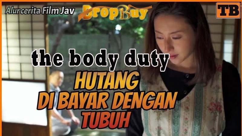 the body duty
