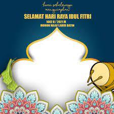 Kumpulan Twibbon Lebaran, Selamat Idul Fitri 1442 H